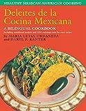 Deleites de la cocina Mexicana