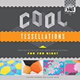 Cool Tessellations: Creative Activities that Make Math & Science Fun for Kids!