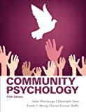 Community Psychology Plus MySearchLab with EText -- Access Card Package, Moritsugu, John Gr and Wong, Frank Y., 0205961088