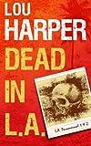 Dead in L. A., Lou Harper, 1481176889