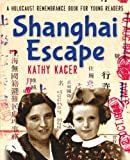img - for Shanghai Escape (Holocaust Remembrance Series) book / textbook / text book