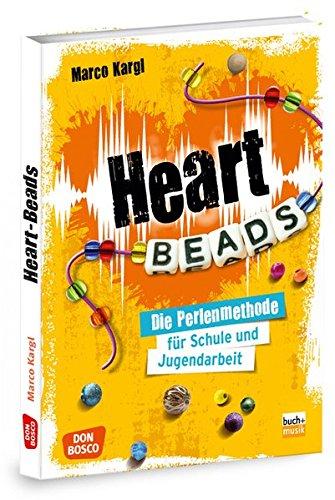 Heartbeads: Die Perlenmethode für Schule und Jugendarbeit