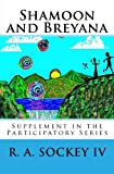 Shamoon and Breyana: Supplement in the Participatory Series