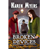 Broken Devices: A Lost Wizard's Tale (The Chained Adept Book 3)