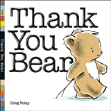 Thank You Bear, Greg Foley, 0670061654