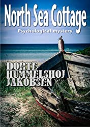 North Sea Cottage (Tora Skammelsen Book 1)