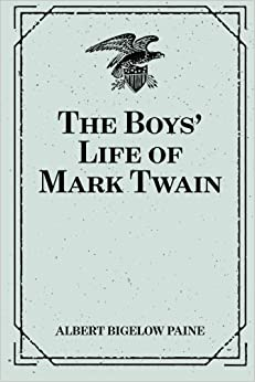 Book The Boys' Life of Mark Twain by Albert Bigelow Paine (2016-02-02)