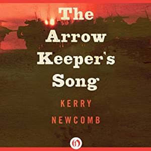 The Arrow Keeper's Song Audiobook