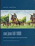 San Juan Hill 1898 9780275984564