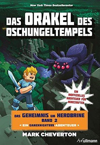 Das Orakel des Dschungeltempels: Das Geheimnis um Herobrine (Bd.2)
