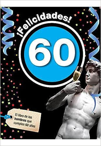Felicidades 60-Hombre: Amazon.es: Laia Rosés Collado: Libros