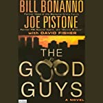 The Good Guys | Joe Pistone,Bill Bonanno