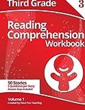 Third Grade Reading Comprehension Workbook: Volume 1
