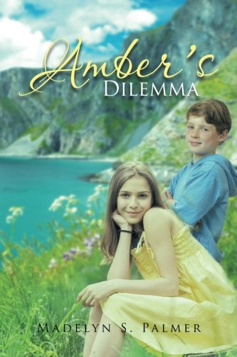 AMBER'S DILEMMA