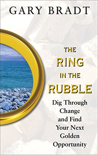 """""""Bradt's message in this excellent and inspiring book is a 'golden ring' itself amidst the rubble often permeating our lives. It not only speaks true but makes you strive for more.""""--Stephen R. Covey, author, The 7 Habits of Highly Effective People a..."""