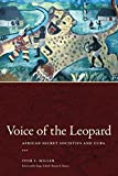 img - for Voice of the Leopard: African Secret Societies and Cuba (Caribbean Studies Series) book / textbook / text book