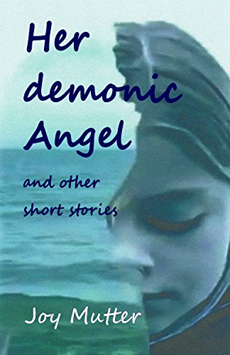 Book cover image for Her demonic Angel: and other short stories