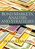 img - for Bond Markets, Analysis and Strategies (6th (sixth) Edition) book / textbook / text book