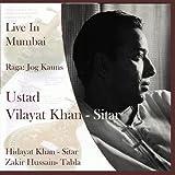 Live in Mumbai: Ustad Vilayat Khan [Sitar] - Zakir Hussain [Tabla]