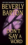 Front cover for the book Don't Say a Word by Beverly Barton
