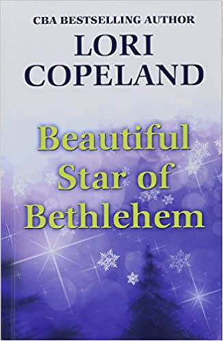Image result for beautiful star of bethlehem book by lori copeland