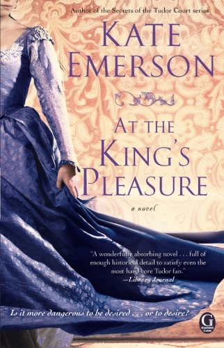At the King's Pleasure (Secrets of the Tudor Court)