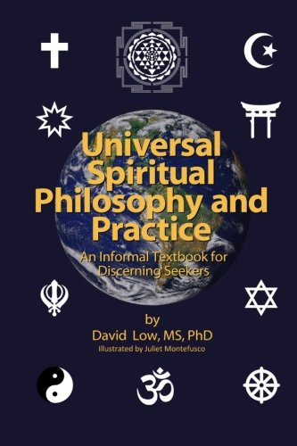UNIVERSAL SPIRITUAL PHILOSOPHY AND PRACTICE