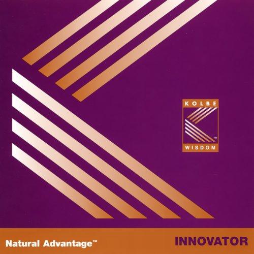 Natural Advantage: Innovator/Kolbe Concept