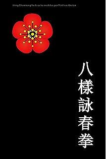 Chiy Tou Wing Chun Kuen el completo sistema Wing Chun ...