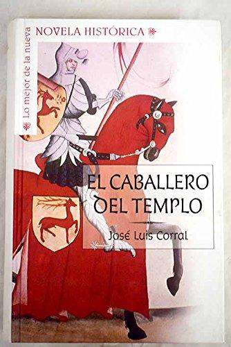 El Caballero Del Templo: Amazon.es: Corral Lafuente, José Luis: Libros