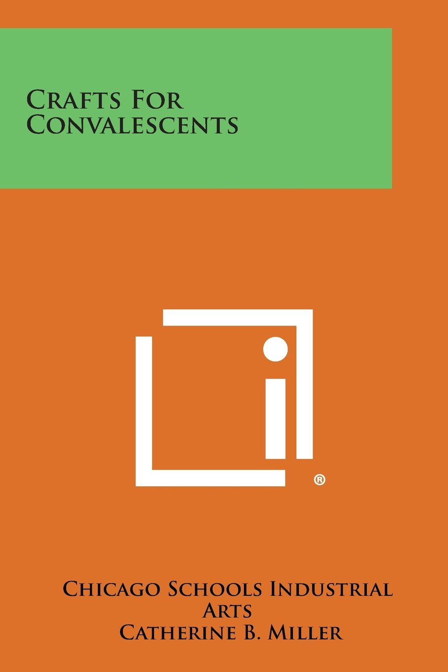 Crafts for Convalescents ebook