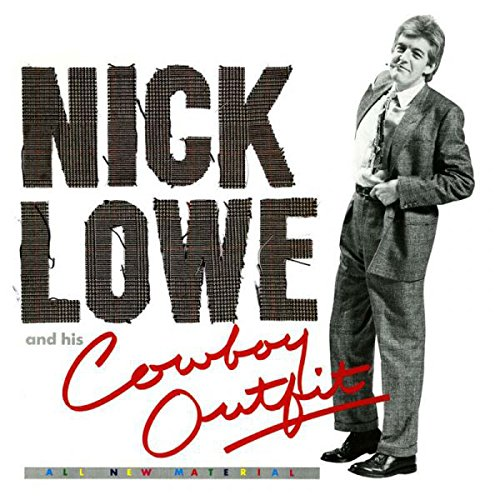 Price comparison product image Nick Lowe and His Cowboy Outfit