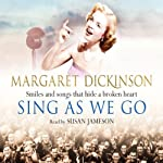 Sing as We Go | Margaret Dickinson