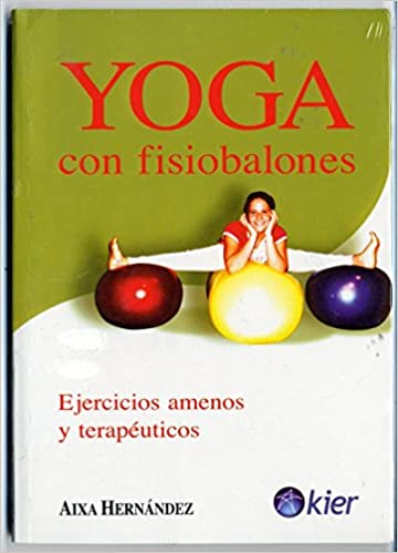 Descargar Ebooks mobile gratis Yoga Con Fisiobalones/ Yoga With Exercise Balls PDF DJVU