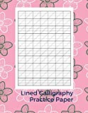 Lined Calligraphy Practice Paper: Blank Calligraphy Book, Calligraphy Practice Notebook, Calligraphy Lined Paper Pad, Hand Lettering Ledger