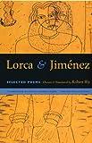 Lorca and Jimenez, Federico García Lorca and Juan Ramón Jiménez, 0807062138