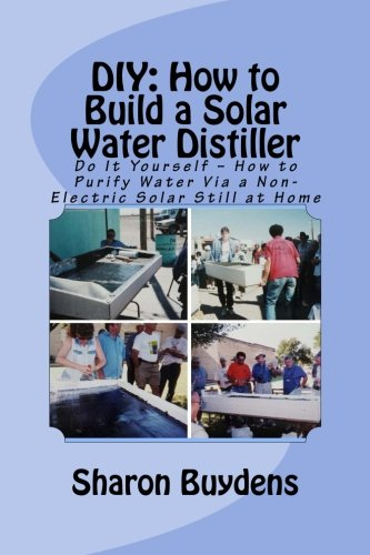 Diy how to build a solar water distiller doomsday preppers online solutioingenieria Images