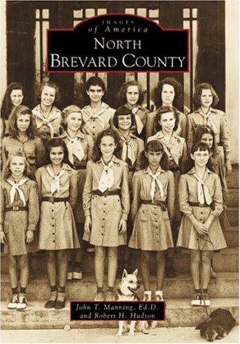 North Brevard County, FL John T. Manning Ed. D. and Robert H. Hudson