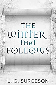 The Winter That Follows (The Black River Chronicles Book 2) by [Surgeson, L.G.]
