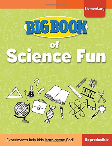 Big Book of Science Fun for Elementary Kids (Big Books) from David C Cook