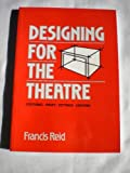 Designing for the Theatre 9780878300457