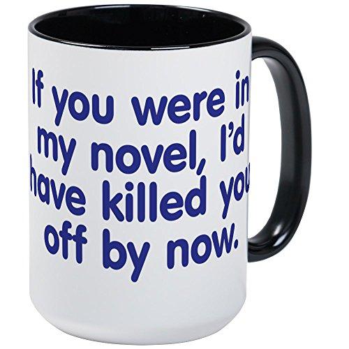CafePress In My Novel Writer Large Mug Coffee Mug, Large 15 oz. White Coffee Cup