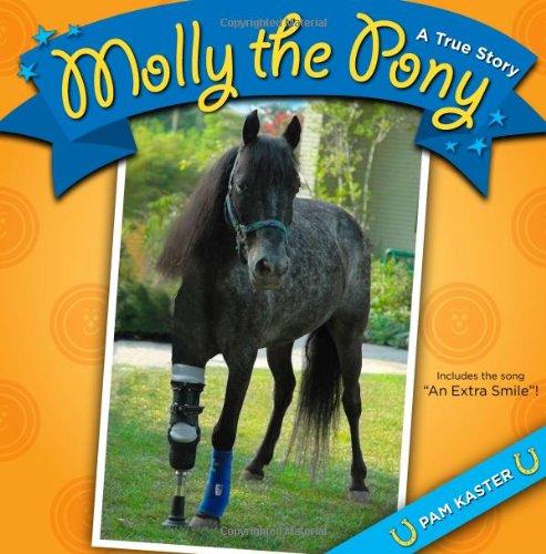 Download Molly the Pony: A True Story pdf epub