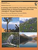Evaluation of the Sensitivity of Inventory and Monitoring National Parks to Nutrient Enrichment Effects from Atmospheric Nitrogen Deposition Eastern Rivers and Mountains Network (ERMN), T. J. Sullivan, 1491297921
