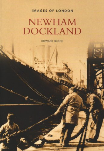 Newham Dockland (Images of England)