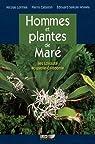 Hommes et plantes de Maré : Iles loyauté, Nouvelle-Calédonie par Cabalion