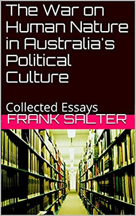 On human nature; essays (partly posthumous) in ethics and politics,