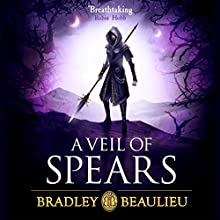 A Veil of Spears Audiobook by Bradley Beaulieu Narrated by Sarah Coomes