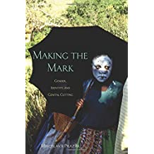 Making the Mark: Gender, Identity, and Genital Cutting