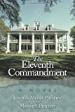 The Eleventh Commandment, Choles Meeks Phillips and Michael Phillips, 1449062857